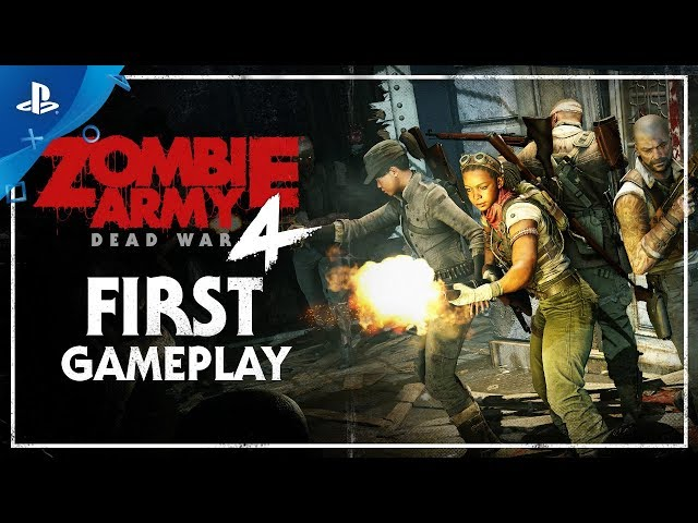 Zombie Army 4: Dead War - E3 2019 First Gameplay Demo | PS4