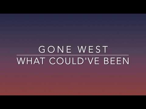Gone West - What Could've Been (Lyrics)