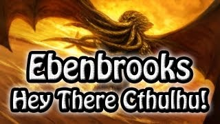 Download Eben Brooks: Hey There Cthulhu! [720p HD, Lyrics] MP3 song and Music Video