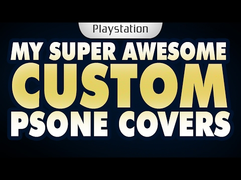 My SUPER AWESOME Custom PS1 covers.