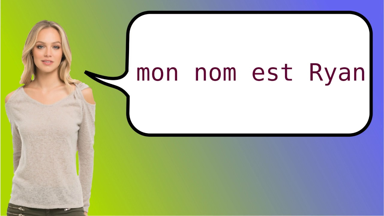 How to say my name is ryan in French? - YouTube