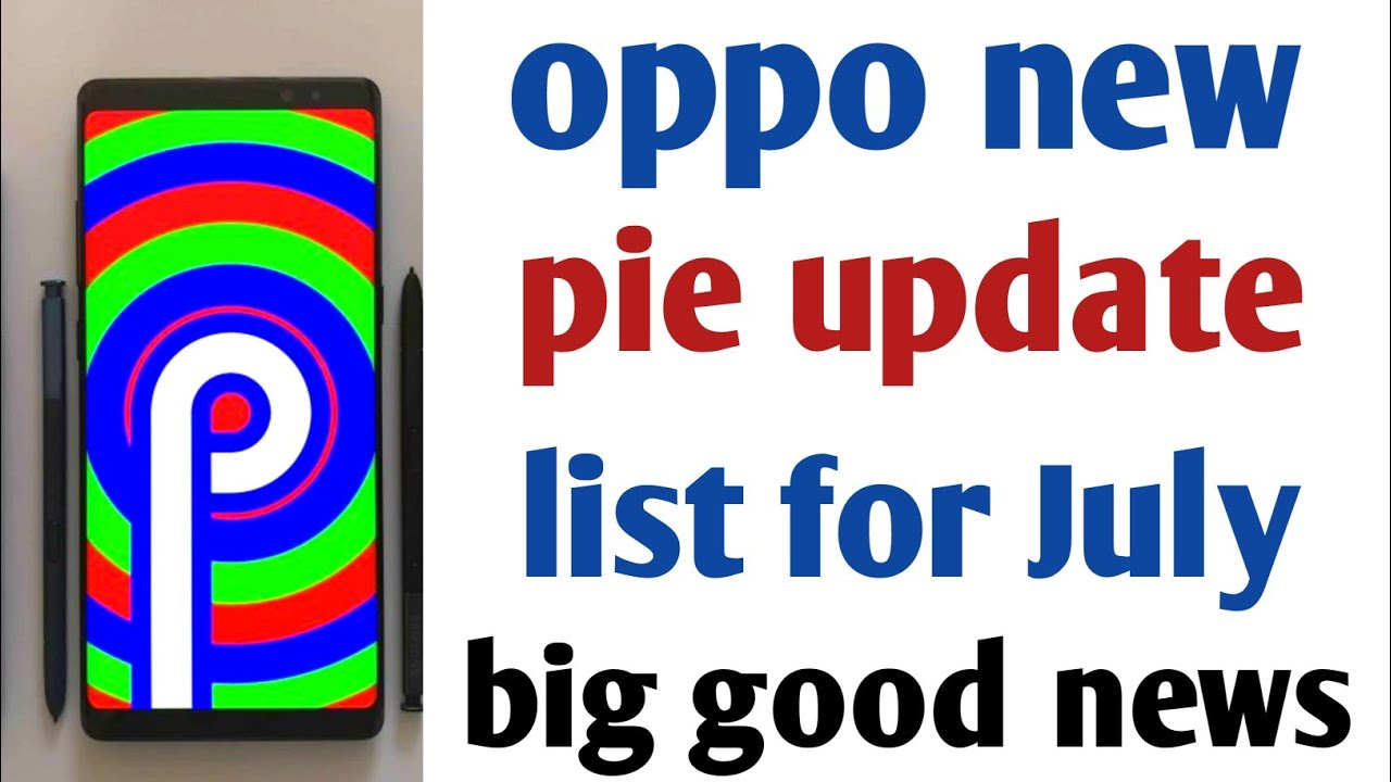 Oppo new Android p update list, oppo f7,f9 more | Android beta program