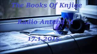 The Books Of Knjige | Radio Antena M | 17.1.2015.