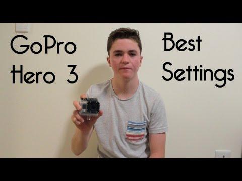 GoPro Hero 3 Best Settings : GoPro Tutorial