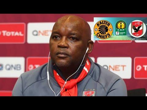 Pitso Mosimane Talks about Kaizer Chiefs vs Al Ahly