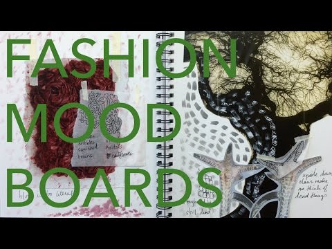 Fashion Design Tutorial 2: Concept Dev & Mood Boards