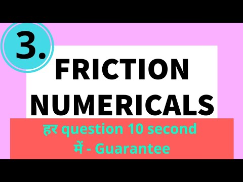 numerical based on friction part 3! friction numericals! solved numericals on friction !