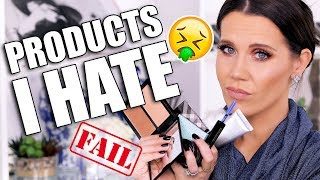 TOTAL FAIL ... PRODUCTS I HATE