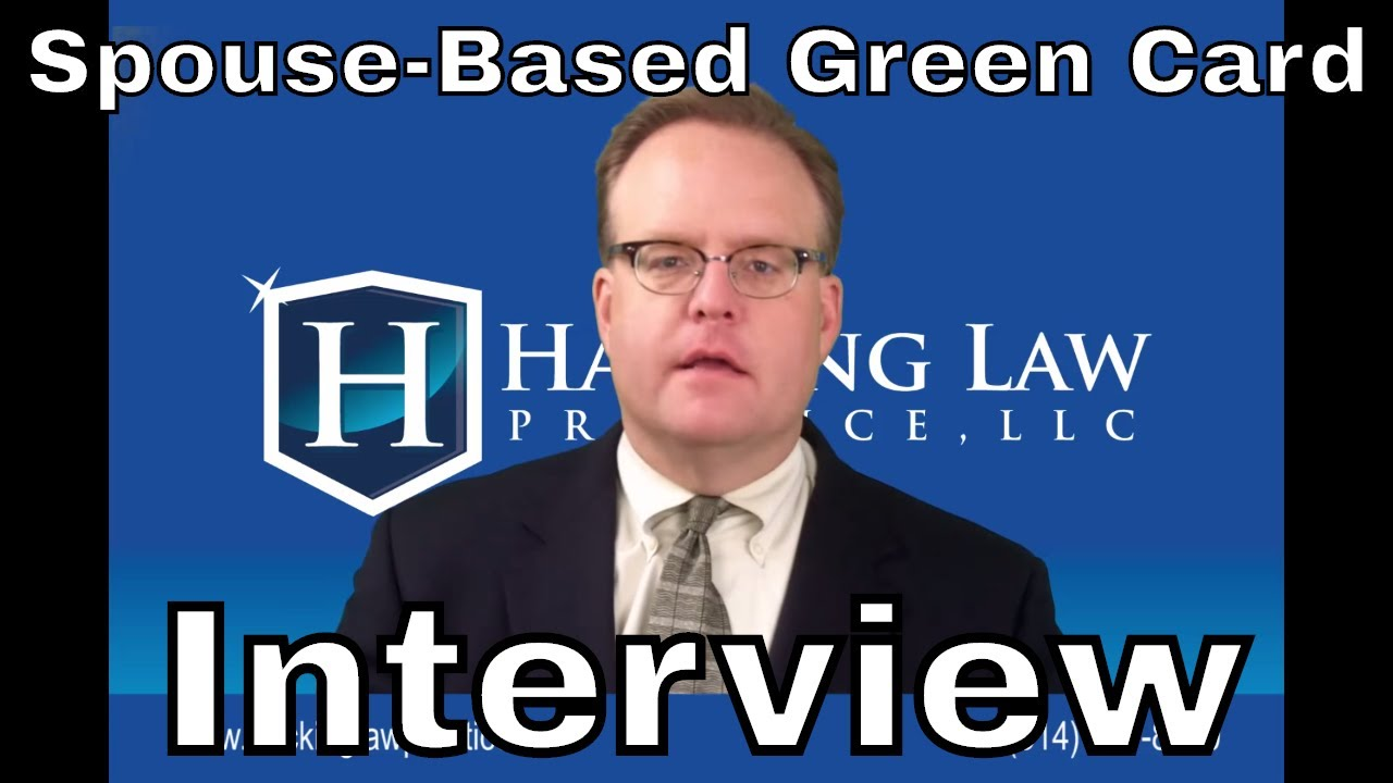Best way to prepare for your spouse-based green card interview
