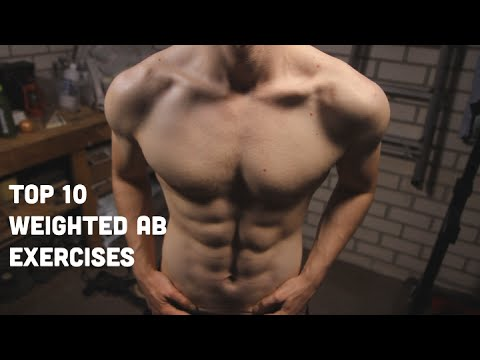 top 10 weighted abdominal exercises to build sixpack abs