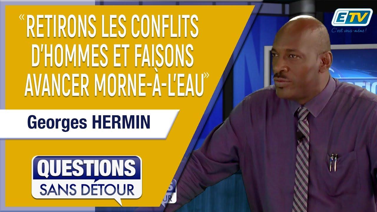 Questions Sans Détour avec Georges HERMIN