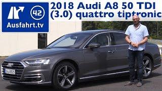2018 Audi A8 50 TDI (3.0) quattro tiptronic - Kaufberatung, Test, Review