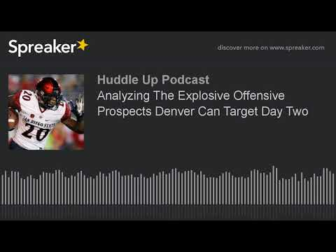 Analyzing The Explosive Offensive Prospects Denver Can Target Day Two