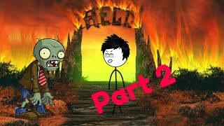 When a gamer goes to hell [Part 2]