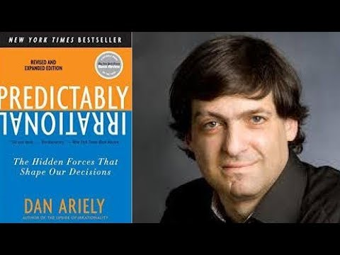 PREDICTABLY IRRATIONAL by Dan Ariely Book Summary