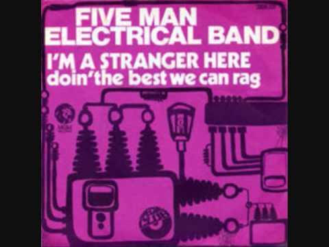 I'm a stranger here - Five Man Electrical Band