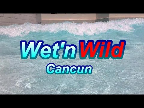 Wet'n Wild Cancun Waterpark - Cheap Fun In The Sun In The Hotel Zone