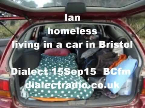 Ian is Homeless - Living In A Car In Bristol