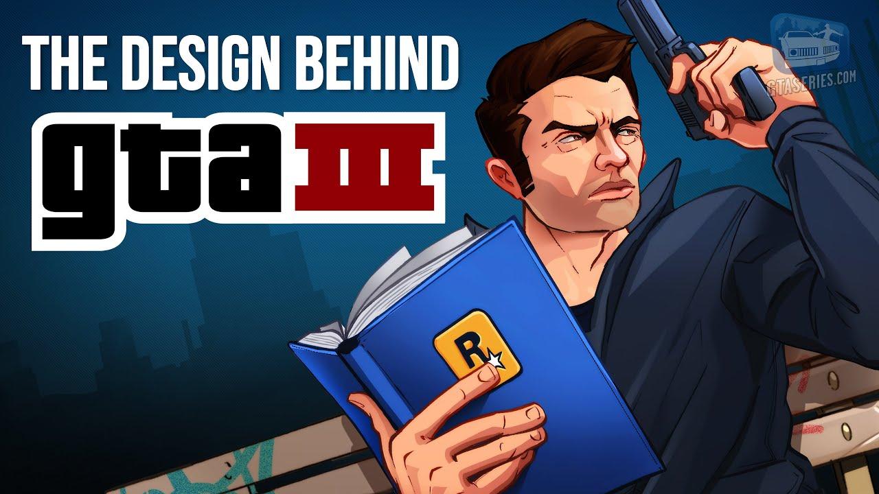 The Design Behind GTA 3