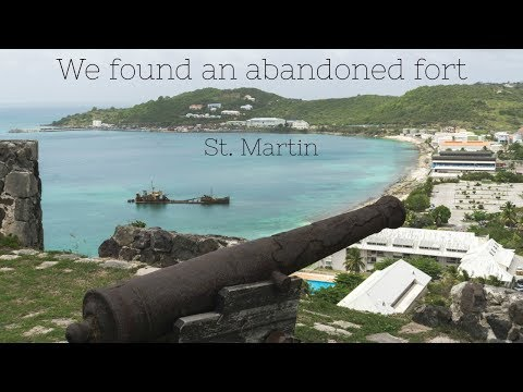 EXPLORING FORT LOUIS - St. Martin | One World Two People