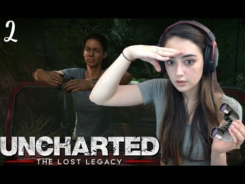 TALKING ABOUT THE DRAKE BROTHERS! - Uncharted: The Lost Legacy Playthrough - Part 2