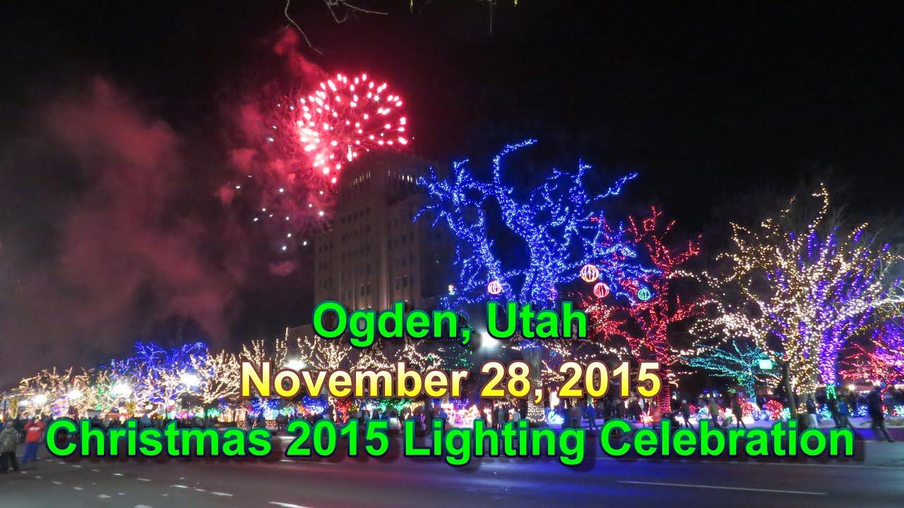 Christmas 2015 Lighting Celebration   Ogden City, Utah 11/28/2015