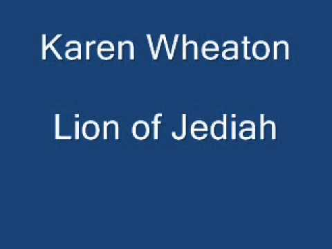 Karen Wheaton Lion of Judah.