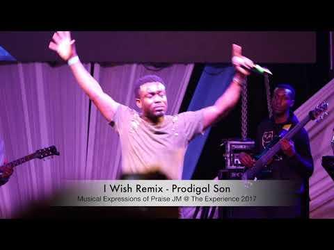 I Wish Remix & Jesus Bigger - Prodigal Son