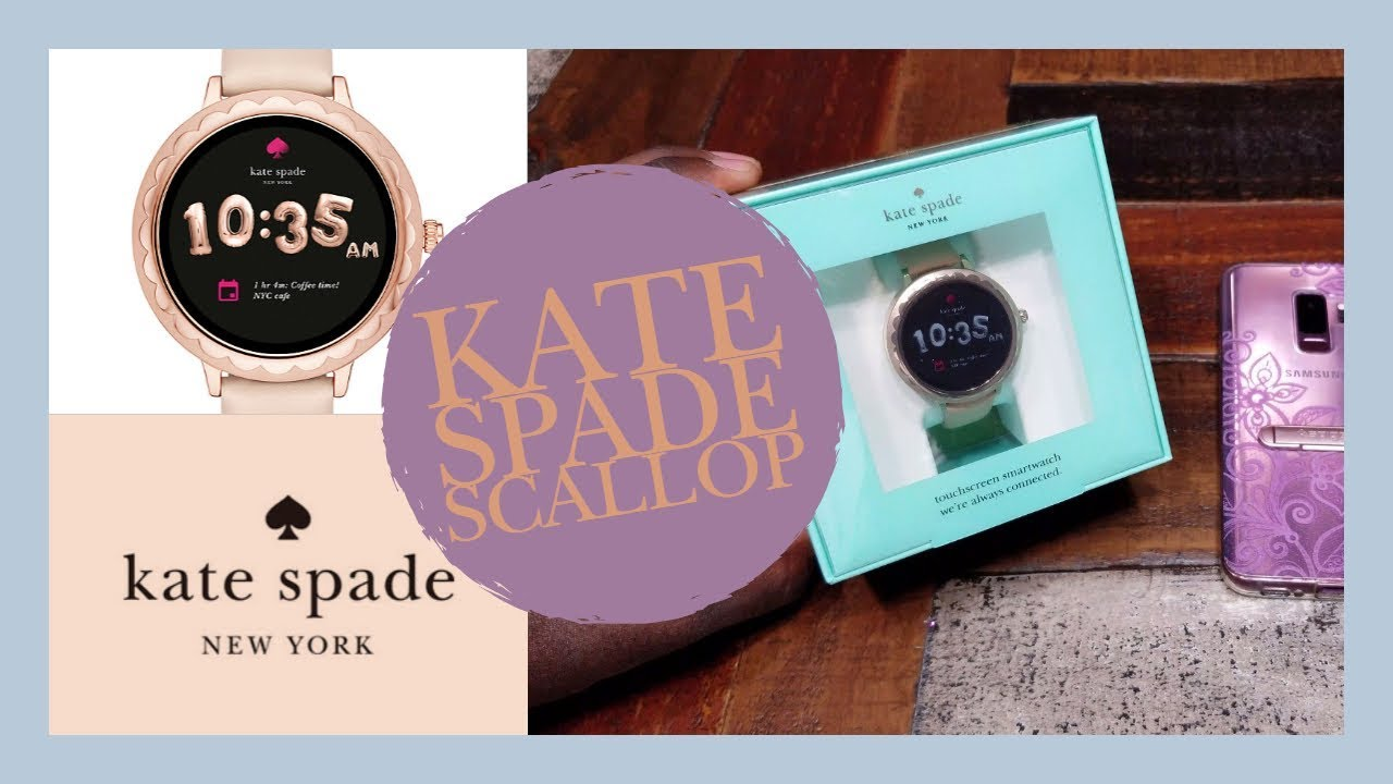 Kate Spade Scallop Smartwatch Youtube