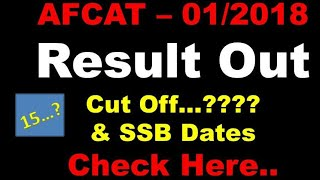 AFCAT 01/2018 Result Out !! SSB Dates !! Check here