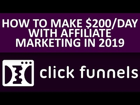 How To Make $200 Per Day With Affiliate Marketing In 2019 (3 Step To Success)