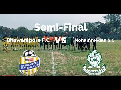 The SULTAN AHMED MEMORIAL FOOTBALL YOUTH CUP 2018: semifinal Mohammedan S.C vs Bhawanipore F.C