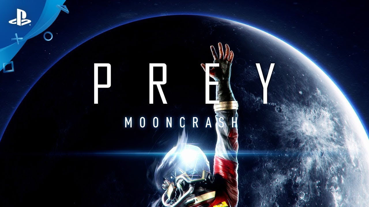 Prey: Mooncrash – E3 2018 Launch Trailer | PS4