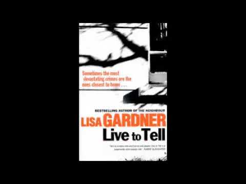 Live To Tell Detective Dd Warren 4 By Lisa Gardner Audiobook L