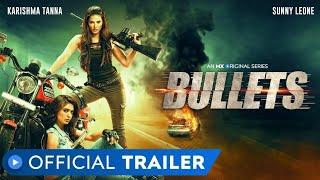 #bullets #MXriginalSeries  Bullets Official Trailer Sunny Leone