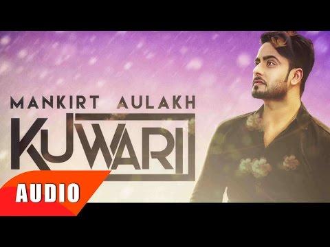 Kuwari (Full Audio Song) | Mankirt Aulakh | Punjabi Song Collection | Speed Records