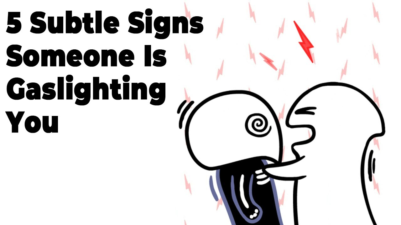 5 Subtle Signs Someone Is Gaslighting You
