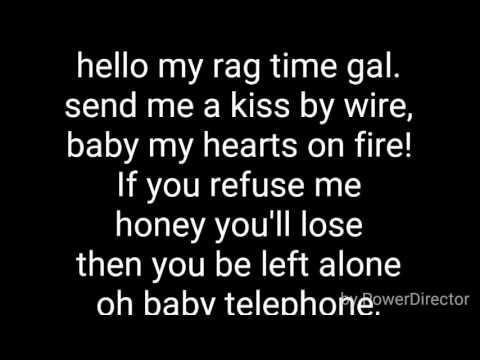 Hello my baby hello my honey w/lyrics