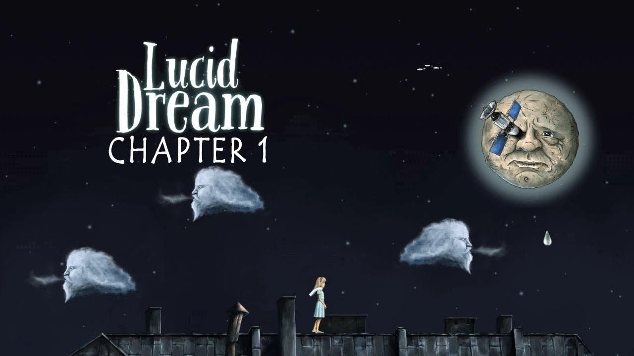 Lucid Dream Chapter 1