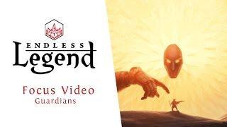 Endless Legend - Focus Video - Guardians
