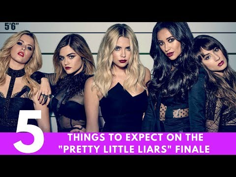 "5 Things We Know About The ""Pretty Little Liars"" Series Finale"