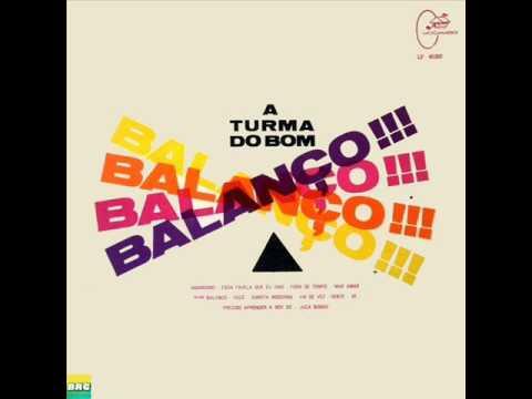 A Turma do Bom Balanço  - LP 1965 - Album Completo/Full Album