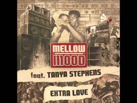 Mellow Mood feat. Tanya Stephens - Extra Love
