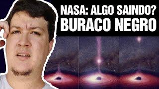 NASA Viu Algo Saindo de um Buraco Negro pela Primeira Vez? (#258 - Notícias Assombradas)