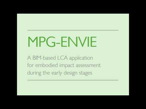 mpg-envie:-a-bim-based-lca-application-for-embodied-impact-assessment-during-the-early-design-stages