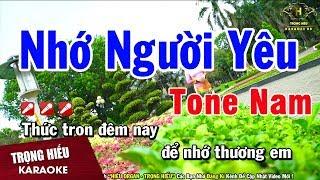 Karaoke Nhớ Người Yêu Tone Nam Nhạc Sống | Trọng Hiếu