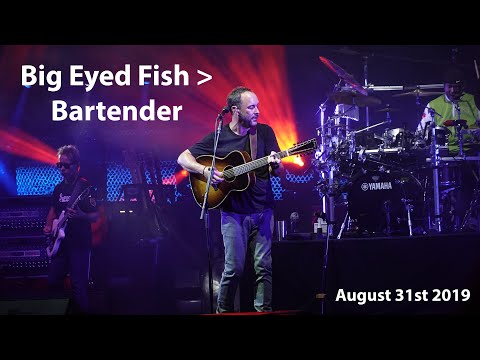 Big Eyed Fish & Bartender (HQ) | The Gorge Night 2 | Dave Matthews Band | August 31st 2019