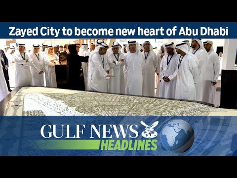 Zayed City to become new heart of Abu Dhabi - GN Headlines