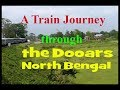 A Train Journey through the Doors , North Bengal