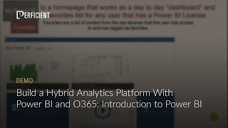 Building a Hybrid Analytics Platform with Power BI and O365: Introduction to Power BI